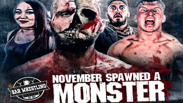 Bar Wrestling 47 November Spwaned A Monster
