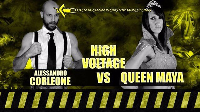 ICW High Voltage #13 (Alessandro Corleone vs Queen Maya)