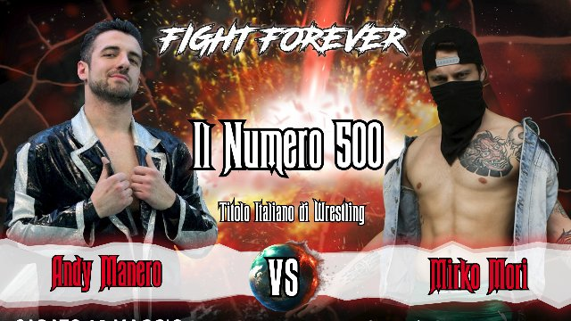 2019 - Episode 7 - ICW Il Numero 500 - Andy Manero vs Mirko Mori