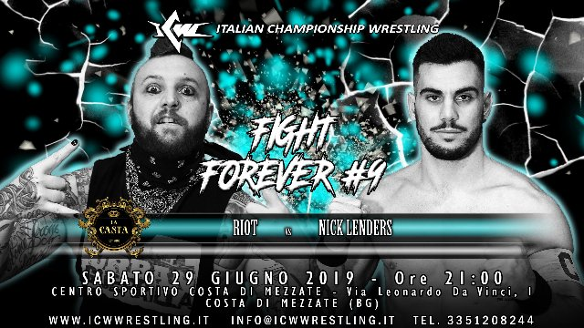 2019 - Episode 13 - ICW Fight Forever #9 - Nick Lenders vs Riot