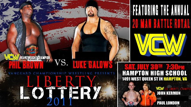 VCW - Liberty Lottery - 07.30.11