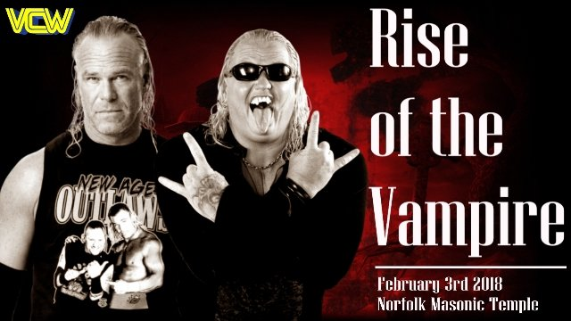 VCW - Rise of the Vampire - 02.03.18