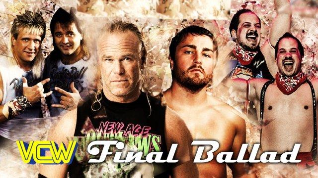 VCW - Final Ballad - 03.10.18
