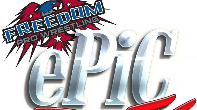 Freedom Pro Wrestling ePic TV Episode 4