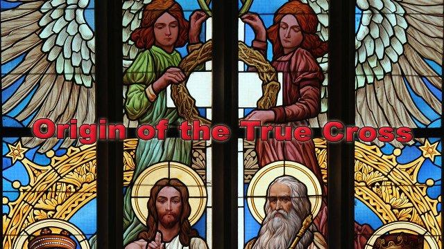 Origin of the True Cross