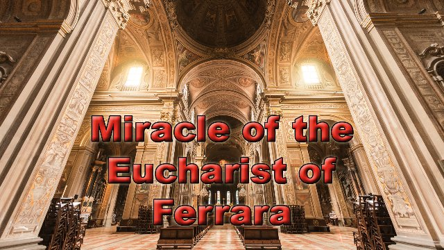 Miracle of the Eucharist of Ferrara