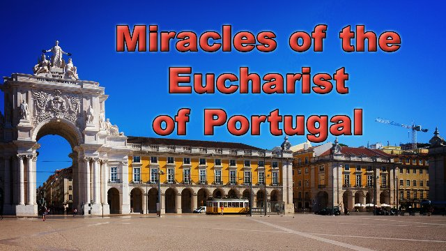 Miracles of the Eucharist of Portugal