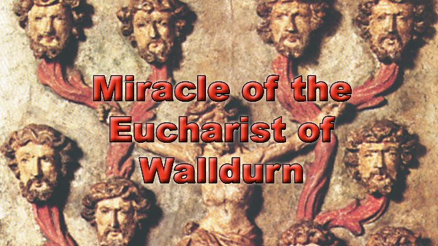 Miracle of the Eucharist of Walldurn