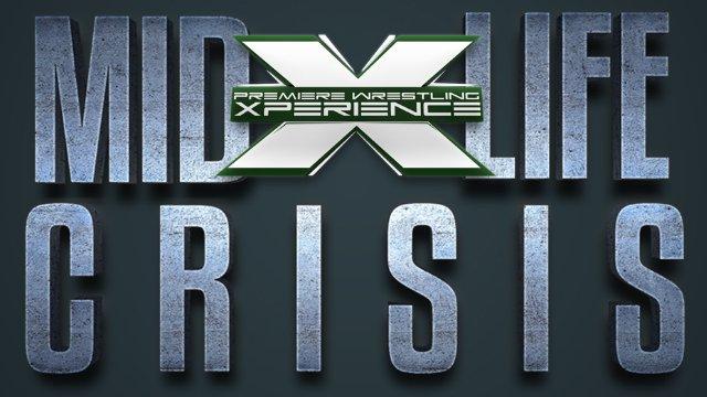 PWX: Mid Life Crisis