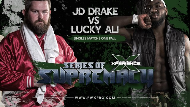 Series of Supremacy: Part Five: Lucky Ali vs JD Drake