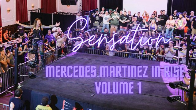 SENSATION - Mercedes Martinez in RISE, Volume 1
