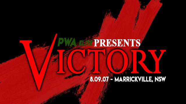 Pro Wrestling Australia - Victory 2007