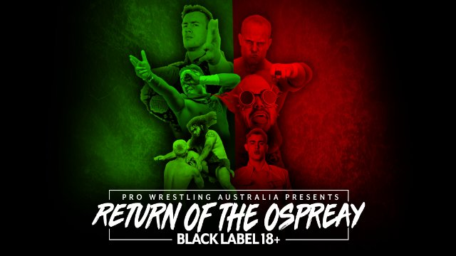 Pro Wrestling Australia - Return of the Ospreay 2018