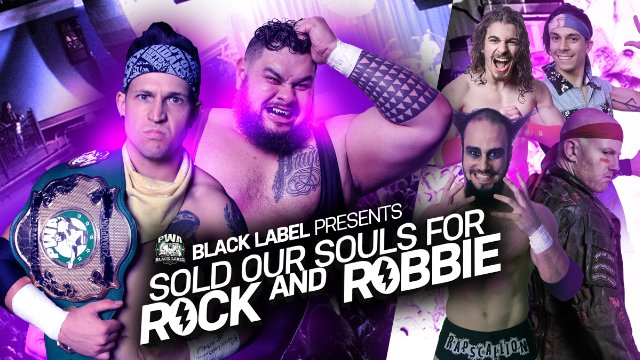 Pro Wrestling Australia - We Sold our Souls for Rock and Robbie