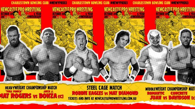 Newcastle Pro Wrestling #63 - 6 Year Anniversary