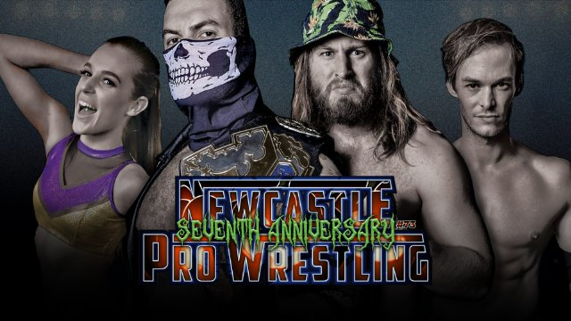 Newcastle Pro Wrestling #73 - 7 Year Anniversary
