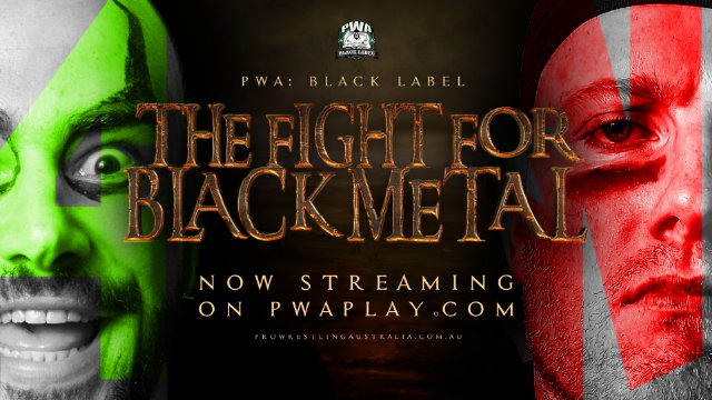 PWA Black Label - The Fight for Black Metal