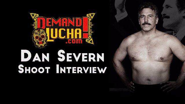 DAN SEVERN Shoot Interview *Exclusive*