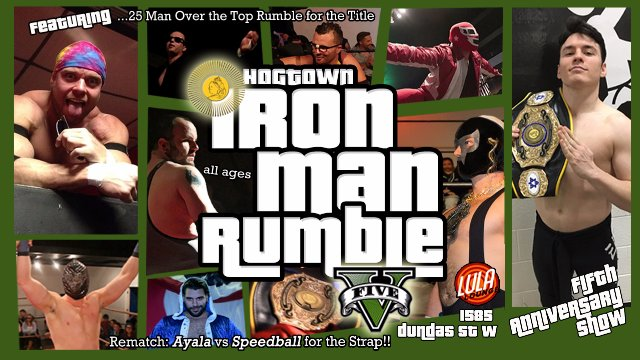 5th Annual HOGTOWN IRONMAN RUMBLE featuring...  Speedball Mike Bailey & Hacker Scotty O'Shea