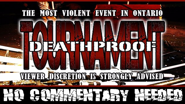 2016 DEATHPROOF TOURNAMENT
