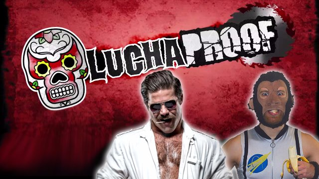 LUCHAPROOF featuring... Space Monkey & Joey Ryan