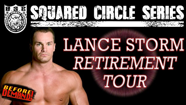 LANCE STORM: Retirement Tour