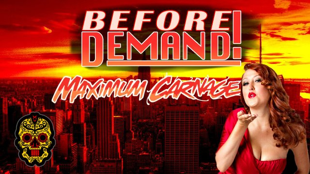 Before DEMAND! - SCL Maximum Carnage w/ SoCal Val,  Pinkie Sanchez, Jaka & EYFBO
