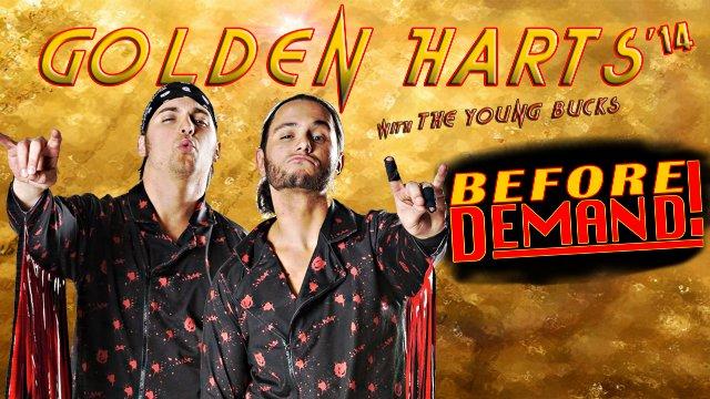 SCL GOLDEN HARTS w/ Young Bucks