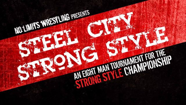 NO LIMITS WRESTLING - Steel City Strong Style