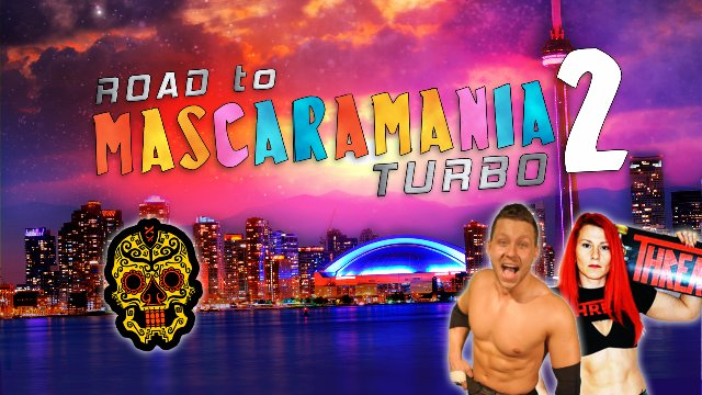 """A Night At The Opera"": ROAD to MASCARAMANIA 2"