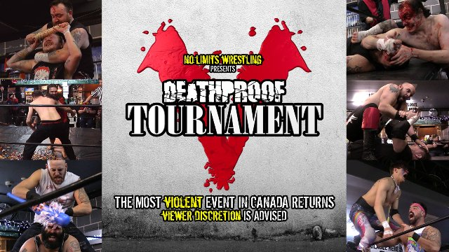 NO LIMITS WRESTLING presents... The Deathproof Tournament V