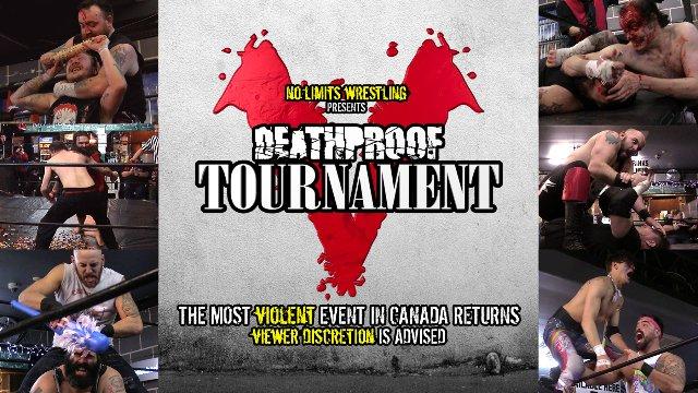NO LIMITS WRESTLING presents... The Deathproof Tournament V