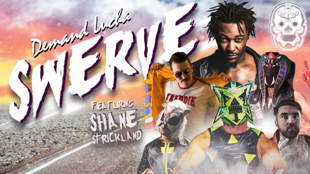 SWERVE feat. Shane Strickland vs. Ophidian