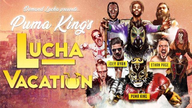 Puma King's LUCHA VACATION w/ Speedball vs Ophidian &  Joey Ryan's Dick Flip Invitationl