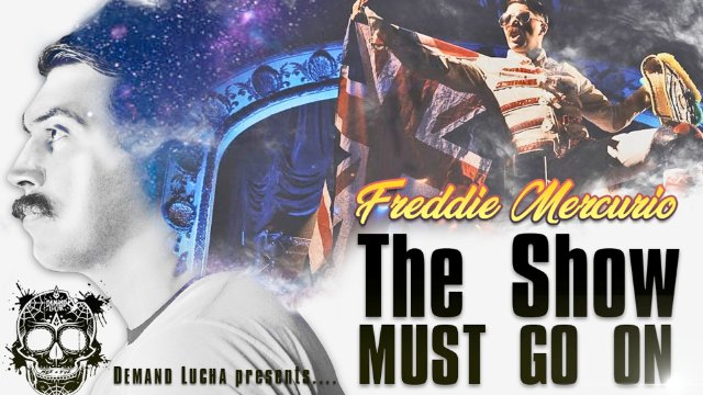 FREDDIE MERCURIO - The Show Must Go On