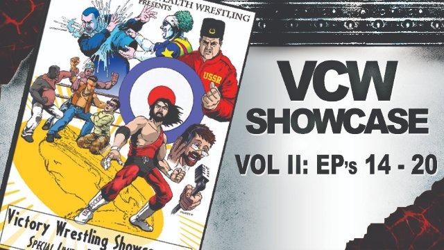 VCW Showcase Vol 2 (Eps 14-20)