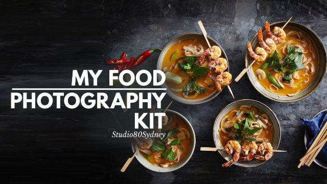 MY FOOD PHOTOGRAPHY KIT