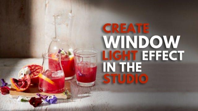 CREATE A WINDOW LIGHT EFFECT WORKSHOP