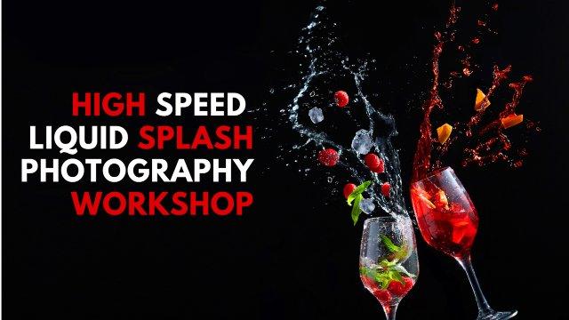 HIGH SPEED LIQUID SPLASH PHOTOGRAPHY WORKSHOP