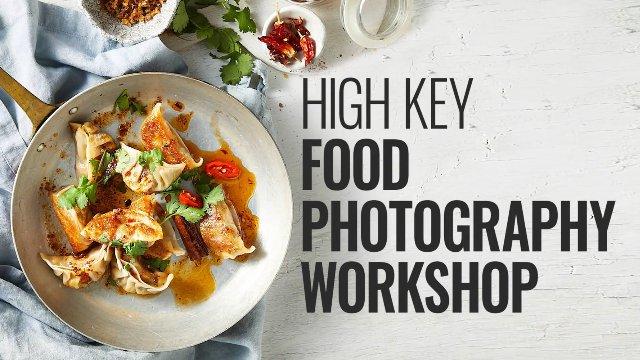 HIGH-KEY FOOD PHOTOGRAPHY WORKSHOP