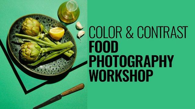 COLOUR & CONTRAST FOOD PHOTOGRAPHY WORKSHOP