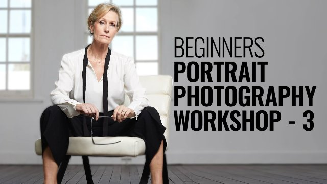PORTRAIT PHOTOGRAPHY - BEGINNERS WORKSHOP - 3