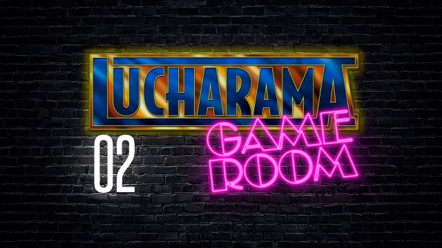 Lucharama Game Room 1x02