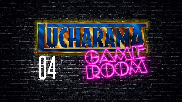 Lucharama Game Room 1x04