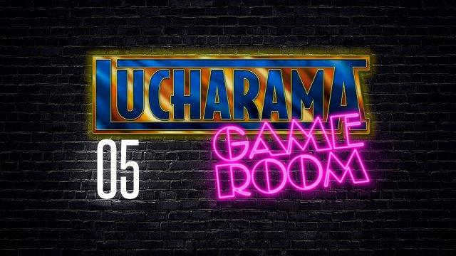 Lucharama Game Room 1x05