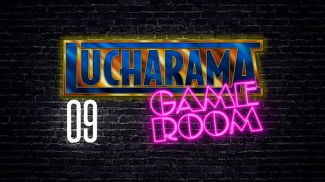 Lucharama Game Room 1x09