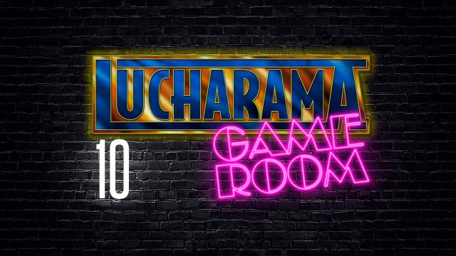Lucharama Game Room 1x10