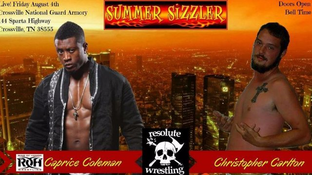 *RESOLUTE* Wrestling Presents: Summer Sizzler 2017
