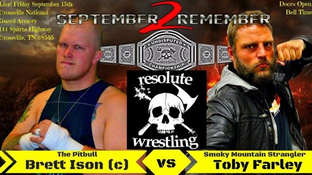 *RESOLUTE WRESTLING* Presents: September 2 Remember 2017