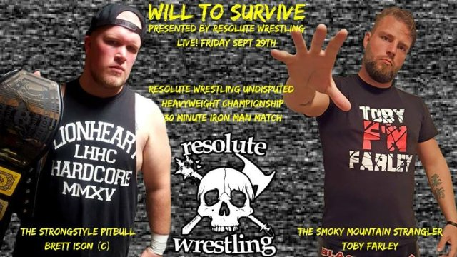 *RESOLUTE WRESTLING* Presents: Will To Survive 2017